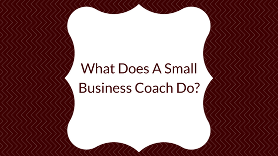 What Does A Small Business Coach Do-.png
